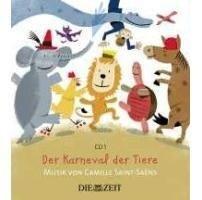 Die Taschenphilharmonie - Saint-Saens: Der Karneval der Tiere -