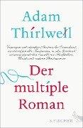 Der multiple Roman - Adam Thirlwell