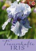 Traumhafte Iris (Wandkalender 2017 DIN A4 hoch) - Martina Cross