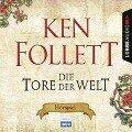 Die Tore der Welt - H¿rspiel WDR - Ken Follett