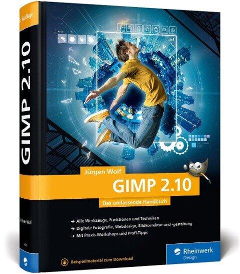 GIMP 2.10 - Jürgen Wolf