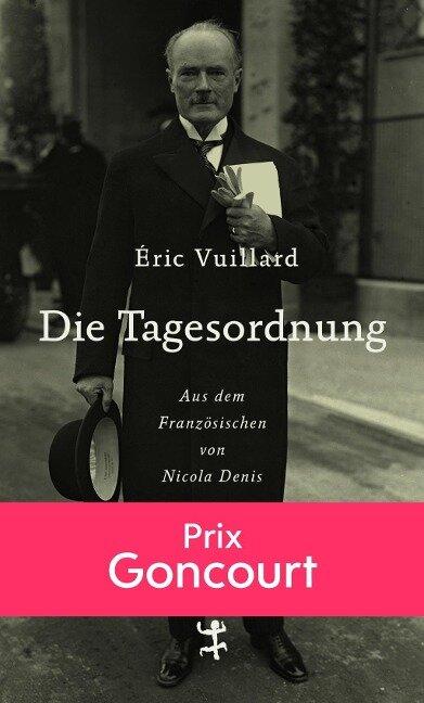 Die Tagesordnung - Éric Vuillard