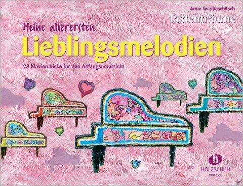 Meine allerersten Lieblingsmelodien - Anne Terzibaschitsch
