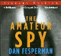 The Amateur Spy - Dan Fesperman