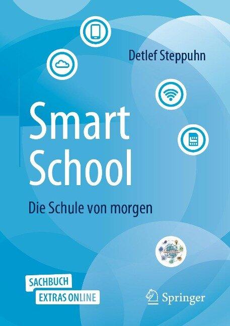 SmartSchool - Die Schule von morgen - Detlef Steppuhn