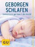 Geborgen schlafen - Nora Imlau