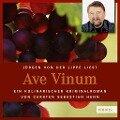 Ave Vinum - Casten Sebastian Henn