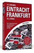111 Gründe, Eintracht Frankfurt zu lieben - Gunther Burghagen
