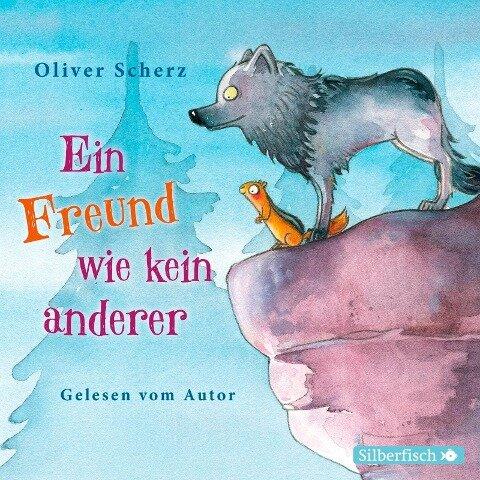 Ein Freund wie kein anderer - Oliver Scherz