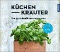 Küchenkräuter - Joachim Mayer