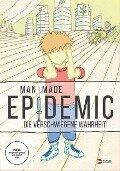 Man Made Epidemic -