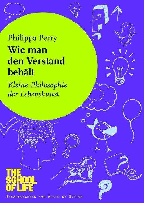 Wie man den Verstand behält - Philippa Perry