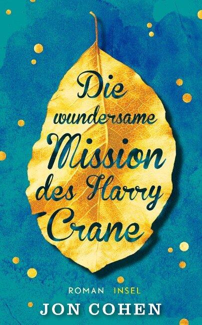 Die wundersame Mission des Harry Crane - Jon Cohen
