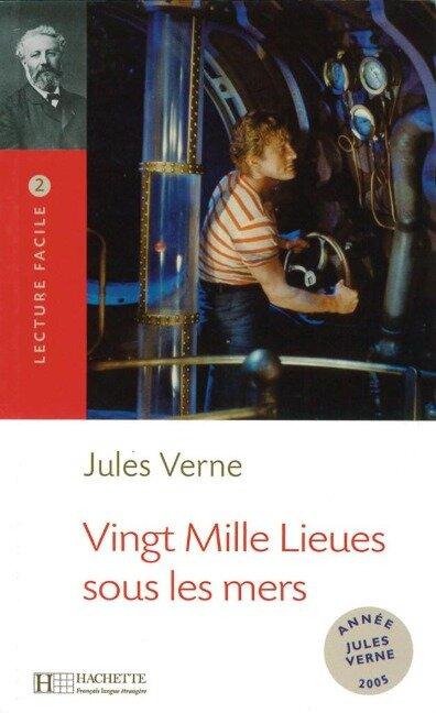 Niveau B1: Vingt Mille Lieues sous les mers - Jules Verne
