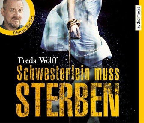Schwesterlein muss sterben - Freda Wolff