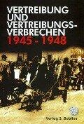 Vertreibung und Vertreibungsverbrechen 1945-1948 -