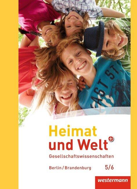 Heimat und Welt Plus 5 / 6. Schülerband. Grundschulen. Berlin und Brandenburg -