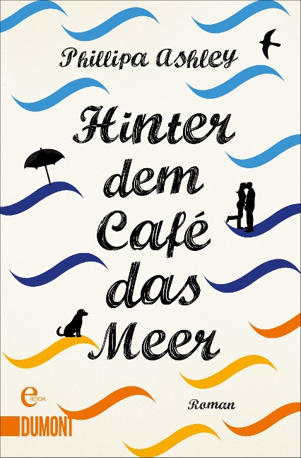 Hinter dem Café das Meer - Phillipa Ashley