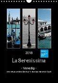 La Serenissima - Venedig (Wandkalender 2018 DIN A4 hoch) - k. A. Foto-FukS