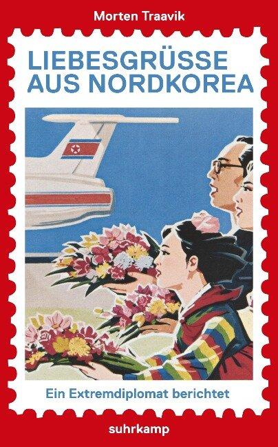 Liebesgrüße aus Nordkorea - Morten Traavik