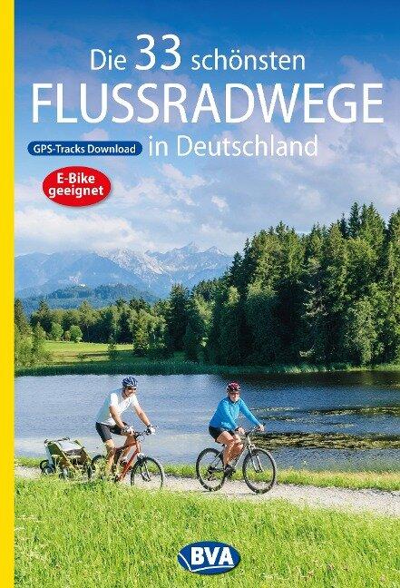 Die 33 schönsten Flussradwege in Deutschland mit GPS-Tracks Download - Oliver Kockskämper