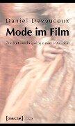 Mode im Film - Daniel Devoucoux