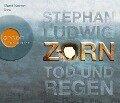 Zorn - Tod und Regen (Hörbestseller) - Stephan Ludwig