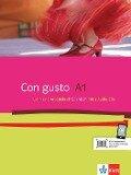 Con gusto A1. Lehr- und Arbeitsbuch. Mit 2 Audio-CDs -