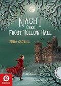 Nacht über Frost Hollow Hall - Emma Carroll