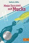 Mein Sommer mit Mucks - Stefanie Höfler