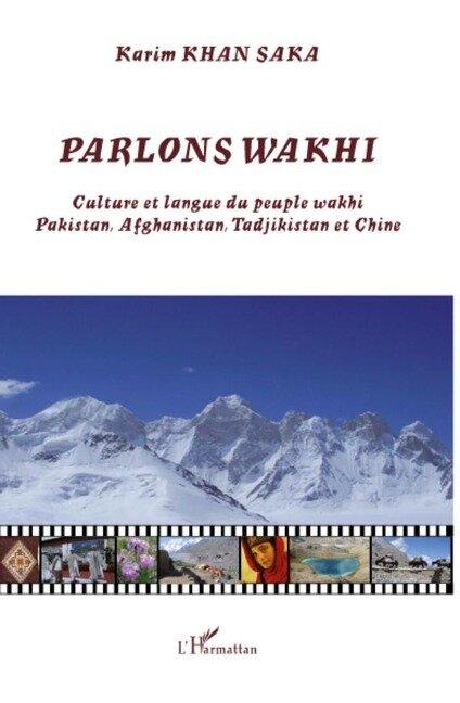 Parlons wakhi - Karim Khan Saka