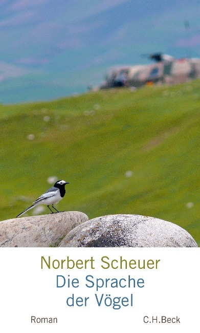 Die Sprache der Vögel - Norbert Scheuer