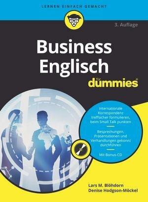 Business Englisch für Dummies - Lars M. Blöhdorn, Denise Hodgson-Möckel