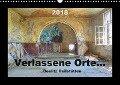 Verlassene Orte... (Wandkalender 2018 DIN A3 quer) - Ralf Schröer
