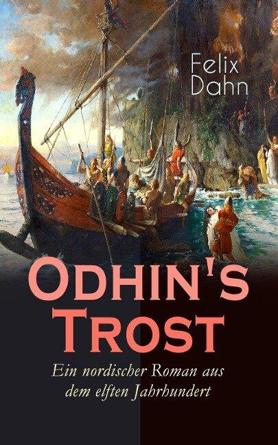 Odhin's Trost - Ein nordischer Roman aus dem elften Jahrhundert - Felix Dahn