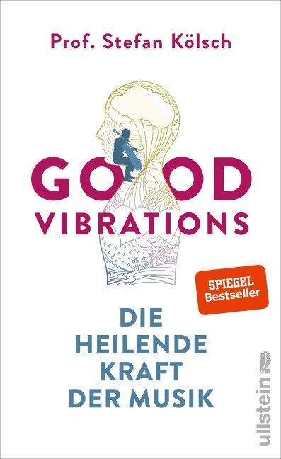 Good Vibrations - Stefan Kölsch