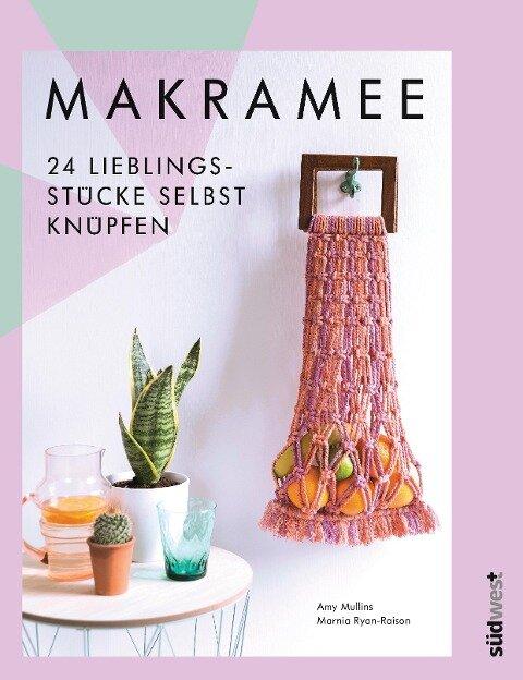 Makramee - Amy Mullins, Marnia Ryan-Raison