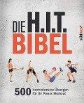 Die H.I.T.-Bibel -