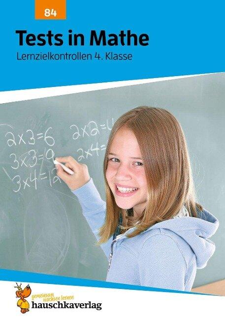 Tests in Mathe - Lernzielkontrollen 4. Klasse - Agnes Spiecker