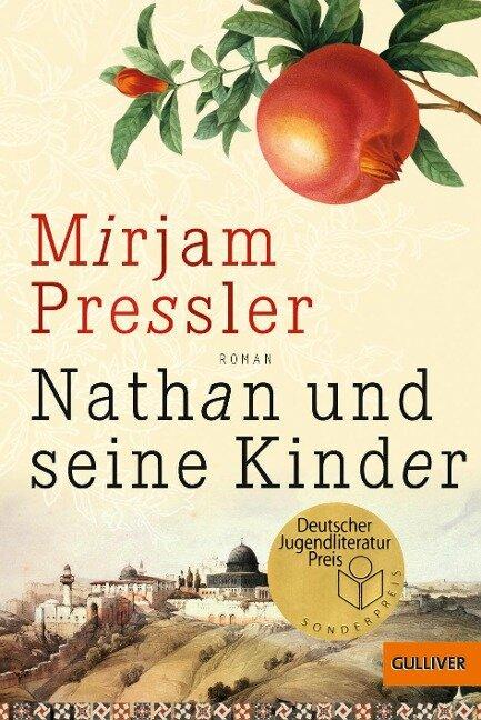 Nathan und seine Kinder - Mirjam Pressler