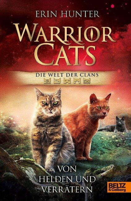 Warrior Cats - Welt der Clans. Von Helden und Verrätern - Erin Hunter
