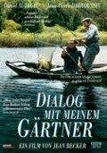 Dialog mit meinem Gärtner - Jean Becker, Jean Cosmos, Jacques Monnet
