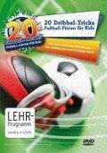 20 Dribbel-Tricks - Fußball-Finten für Kids - Ralf Herrmann