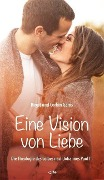 Eine Vision von Liebe - Birgit Gams, Corbin Gams
