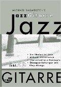Michael Sagmeisters JazzGitarre. Mit CD - Michael Sagmeister