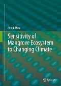 Sensitivity of Mangrove Ecosystem to Changing Climate - Abhijit Mitra