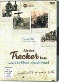 Als der Trecker kam und das Pferd verschwand - Marion Wilk, Ernst Matthiesen