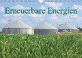 Erneuerbare Energien (Wandkalender 2019 DIN A4 quer) - K. A. Lianem