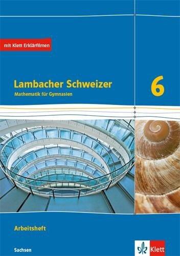 Lambacher Schweizer Mathematik 6. Ausgabe Sachsen. Arbeitsheft plus Lösungsheft Klasse 6 -