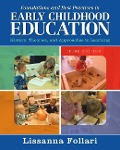 Foundations and Best Practices in Early Childhood Education - Lissanna Follari